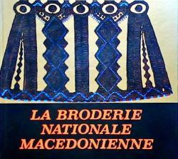 LA BRODERIE NATIONALE MACEDONIENNE