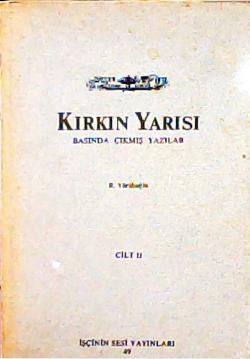 KIRKIN YARISI (2. CİLT)