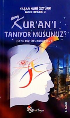 KURANI TANIYOR MUSUNUZ