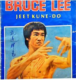 JEET KUNE DO - BRUCE LEE