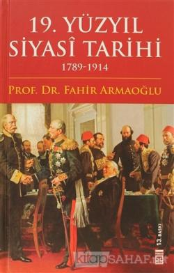 19. Yüzyıl Siyasi Tarihi (Ciltli)