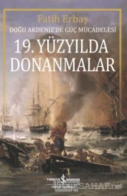 19. Yüzyılda Donanmalar