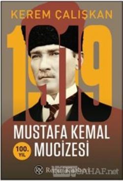 1919 Mustafa Kemal Mucizesi
