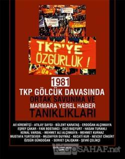 1981 TKP Gölcük Davasında Ortak Savunma ve Marmara Yerel Haber Tanıklı