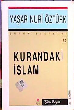 KUR'AN'DAKİ İSLAM