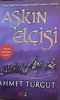 AŞKIN ELÇİSİ