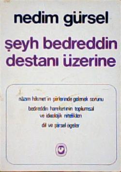 ŞEYH BEDREDDİN DESTANI ÜZERİNE