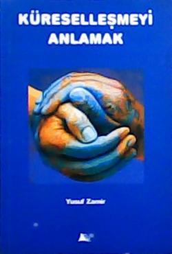 Küreselleşmeyi Anlamak