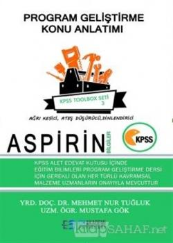 2018 KPSS Aspirin Bilgiler Program Geliştirme Konu Anlatımı - Toolbox Seti 3