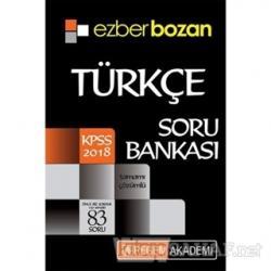2018 KPSS Ezberbozan Türkçe Soru Bankası - Kolektif | Yeni ve İkinci E
