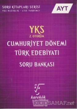 2018 YKS AYT Cumhuriyet Dönemi Türk Edebiyatı Soru Bankası 2. Oturum