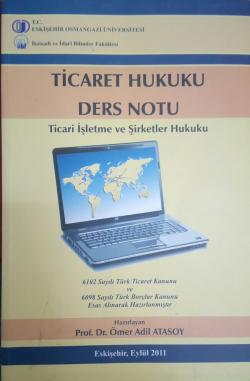 Ticaret Hukuku Ders Notları