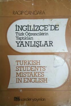 İngilizce'de Türk Öğrencilerin Yaptıkları Yanlışlar