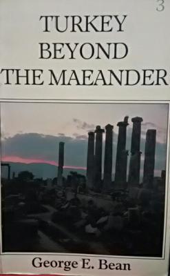 TURKEY BEYOND THE MAEANDER