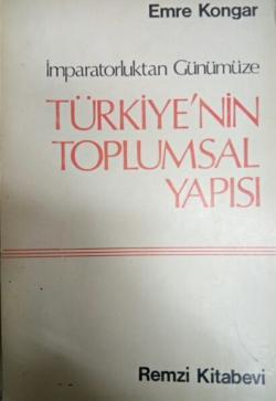 TÜRKİYE'NİN TOPLUMSAL YAPISI