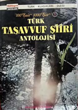 TÜRK TASAVVUF ŞİİRİ ANTOLOJİSİ