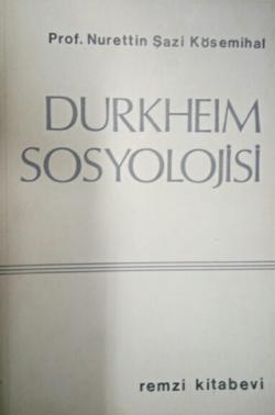 DURKHEIM SOSYOLOJİSİ