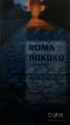 ROMA HUKUKU GÜNCELLİĞİ