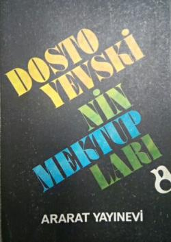 DOSTOYEVSKİ'NİN MEKTUPLARI