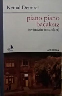 Piano Piano Bacaksız Evimizin İnsanları