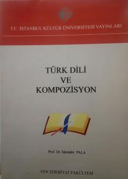 TÜRK DİLİ VE KOMPOZİSYON