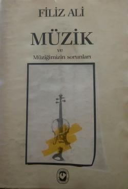 Müzik ve Müziğimizin Sorunları