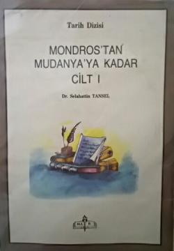MONDOROS'TAN MUDANYA'YA KADAR 4 CİLT TAKIM