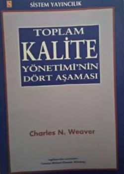 Toplam Kalite Yönetimi'nin Dört Aşaması