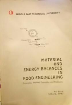 MATERİAL AND ENERGY BALANCES İN FOOD ENGİNNEERİNG - ALİ ESİN | Yeni ve