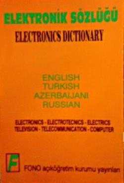 ELEKTRONİK SÖZLÜĞÜ ENGLİSH TURKİSH AZERBAIJANI RUSSİAN