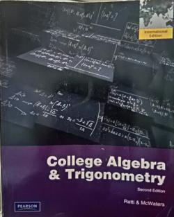 COLLEGE ALGEBRA AND TRİGONOMETRY