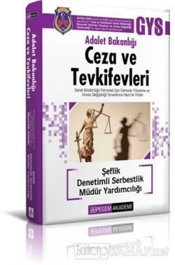 2019 Adalet Bakanlığı Ceza ve Tevkifevleri - Denetimli Serbestlik Müdür Yardımcılığı GYS Hazırlık (Şeflik) Kitabı