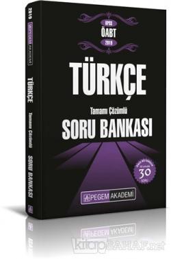 2019 KPSS ÖABT Türkçe Tamamı Çözümlü Soru Bankası