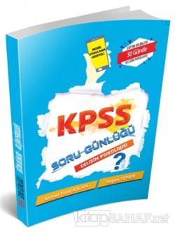 2019 KPSS Soru Günlüğü - Gelişim Psikolojisi