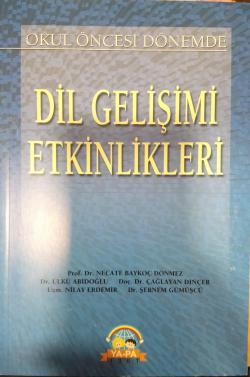 okul öncesi dönemde dil gelişimi etkinlikleri