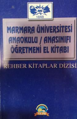 marmara üniversitesi anadokulu/anasınıfı öğretmeni el kitabı