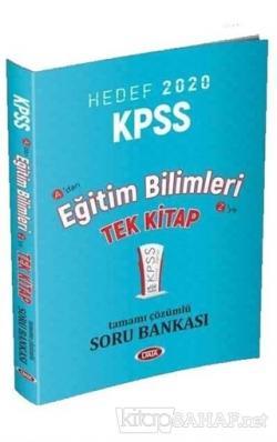 2020 KPSS Eğitim Bilimleri Tek Kitap Tamamı Çözümlü Soru Bankası