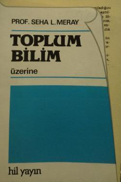 TOPLUM BİLİM ÜZERİNE