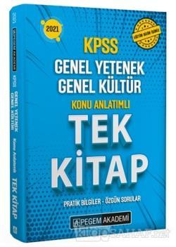2021 KPSS Genel Yetenek Genel Kültür Konu Anlatımlı Tek Kitap