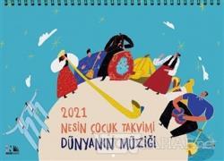 2021 Nesin Çocuk Takvimi - Dünyanın Müziği