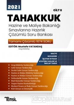 2021 Tahakkuk - Hazine ve Maliye Bakanlığı Sınavlarına Hazırlık Çözümlü Soru Bankası Cilt 2