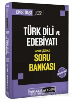 2022 KPSS ÖABT Türk Dili ve Edebiyatı Tamamı Çözümlü Soru Bankası