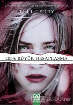 2055: Büyük Hesaplaşma