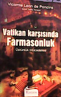 VATİKAN KARŞISINDA FARMASONLUK