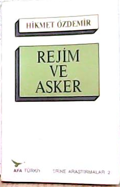 REJİM VE ASKER