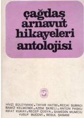 Çağdaş Arnavut Hikayeleri Antolojisi