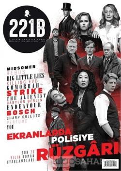 221B İki Aylık Polisiye Dergi Sayı: 22 Eylül - Ekim 2019