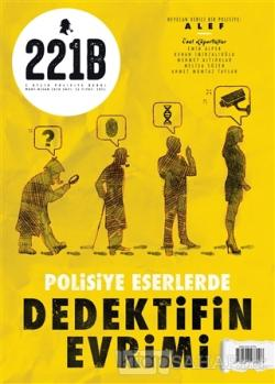 221B İki Aylık Polisiye Dergi Sayı: 25 Mart - Nisan 2020