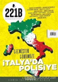 221B İki Aylık Poliyise Dergi Sayı: 20 Mayıs - Haziran 2019