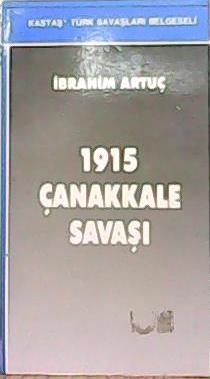 1915 ÇANAKKALE SAVAŞI